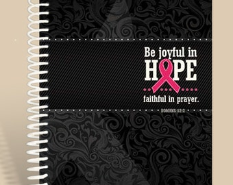 Breast Cancer Prayer Journal - Be Joyful in Hope - Black Filagree