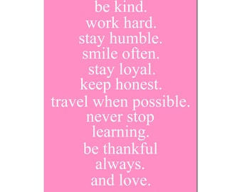 Girl Life Rules - 11x17 Print - Inspirational Quotes and Sayings - CHOOSE YOUR COLORS - Shown in Pink and White