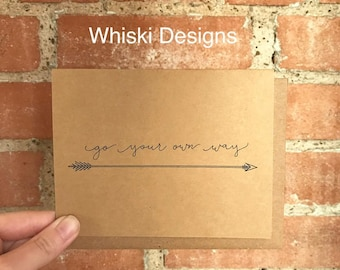 Go Your Own Way A2 Greeting Card