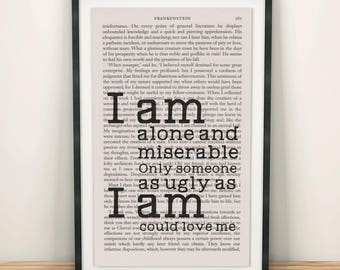 Frankenstein Quotes Book Page Art I Am Alone And Miserable Print Book Print Frankenstein Monster Book Page Art Book Lover Print Bookworm