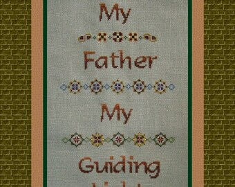 My Father! Counted Cross Stitch Instant Download PDF Pattern. Counted Embroidery Chart. Sentiment Saying Father's Day Dad Sampler X Stitch