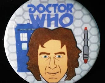 Doctor Who. Eighth Doctor. Custom 38mm Pin Badge.