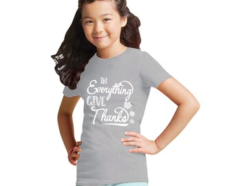In Everything Give Thanks Girl's Heather Shirt