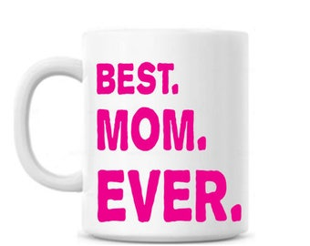 Best Ever Coffee Mug