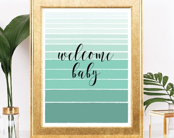 Welcome Baby - Baby Shower Sign - Instant Download - Ombre Mint Stripes - Printable - 8.5x11 Digital Download
