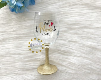 Best Mom Ever Glitter Dipped Wine Glass // Mom Gift // Glitter Wine Glass // Birthday Gift // Mother's Day Gift // Mother's Day
