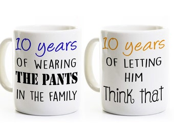 10th Anniversary Mugs Gift - 10 years Married - Wearing the Pants - His and Hers Coffee Mugs