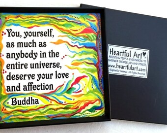 You Yourself As Much As Anybody Buddha Inspirational Quote Yoga Meditation Motivational Print Self Gift Heartful Art by Raphaella Vaisseau