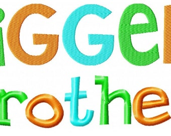 Bigger Brother Embroidery Design INSTANT download