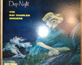 The Ray Charles Singers - Deep Night DL-78988 Vinyl Record LP 1960