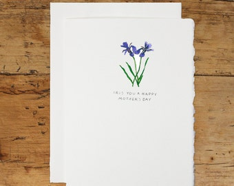 Handmade Mother's Day Flower Pun Greeting Card: Iris You A Happy Mother's Day