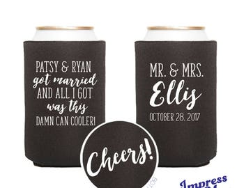 Custom Can Coolers, Got Married and all I go was this d*** can cooler!  Wedding Favors Reception Favors Guests Personalized Cheers IMCC36