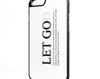 Let Go(D) iPhone Galaxy Note LG HTC Hybrid Rubber Protective Case Bible Scripture