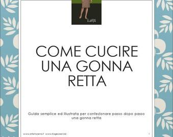 Pencil skirt, pattern plus tutorial, in Italian