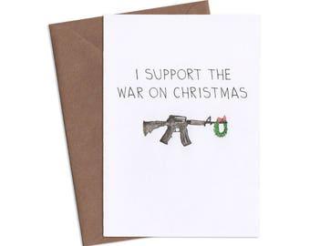 War on Christmas, Christmas Greeting Card, Subversive Cards, Funny Greeting Cards, Adult Cards
