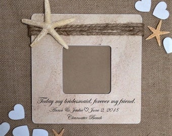 Beach Bridesmaid gift, Personalized Gifts for bridesmaid gift beach wedding maid of honor frame, nautical wedding frame