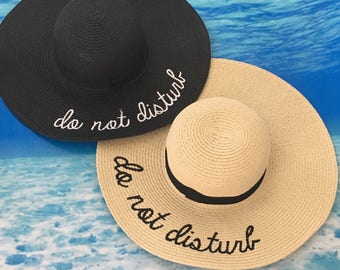 HOTTEST Hat of the Summer !! Do not disturb ! Wide brim sun hat perfect for the beach , pool ,vacay ,honeymoon ETC !! Beige pink white black