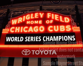 Cubs Win!!! Historic Wrigley Field  Marquee Color Photograph 8x10 (other sizes available)