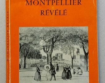 "Book ""Montpellier"" revealed Jessie Mahoudeau 1966 vintage"