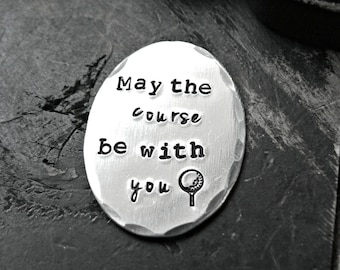 May The Course Be With You, Golf Ball Marker, Golf Gifts for Men, Golf Gift, STAR WARS Golf Gift, Personalized Golf Ball Marker