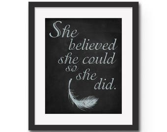 """She Believed She Could So She Did - 8x10"""" or 11x14"""" Inspirational / Motivational Quote Wall Art Print.  Gift Idea / Graduation Gift"""