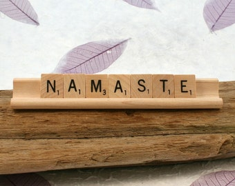 NAMASTE Scrabble Letters Sign RECYCLED