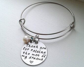 Thank You For Raising The Man or Woman Of My Dreams Stainless Steel Bangle With Birthstone & Pearl - Mother of the Groom Gift Mother's Day