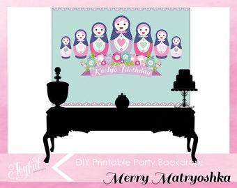 Matryoshka Birthday Party Backdrop
