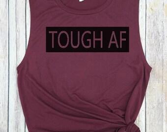 Tough AF, Yoga Tank, Gym tank, Workout tank, Funny Gym tank, fitness, yoga tank, squat tank, weight lifting tank, gym shirt, girls who lift