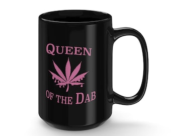 Pink Dab Leaf, Queen of the Dab, Black Coffee Mug 15Oz