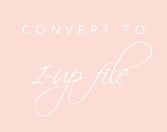 Convert your 2- or 4-up file to 1-up