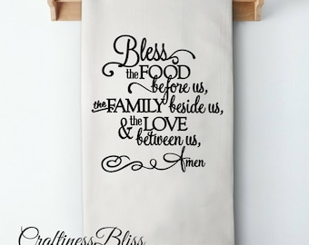 Prayer Bless The Food Before Us The Family Beside Us And Love Between Us  Flour Sack Kitchen Dish Towel Tea Towel Cottage Chic Rustic Decor