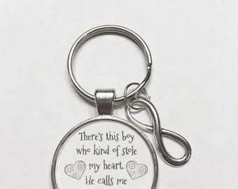Gift For Her, Infinity There's This Boy Who Stole My Heart He Calls Me Mom, Mother Son Gift Keychain
