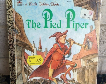 The Pied Piper Little Golden Book, The Pied Piper, A little Golden Book
