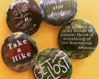 Lost in Nature Five Button Set, Adventure  Pinback Button Sale, Discount Bulk Button Badges Pins Boho Buttons Take a Hike, Forest Pin