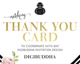 digibuddha THANK YOU CARD Custom Coordinating Folded A2 Notecard Design Made to Match any digbuddha Invitation DiY Printable or Printed