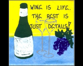 Wine Theme Magnet, Humorous Quote, Purple grapes, Dark green bottle, crystal glasses