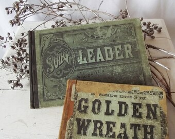 Antique 1800s Song Books - Golden Wreath and Song Leader - Vintage Holiday Decor - Popular Music, Not Hymnals