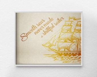 Pirate Ship Art, Vintage Sailing Print, Nautical Decor, Nautical Art , Nautical Print, Nautical Quote, Nautical Poster, Sailing Art, 0215
