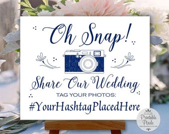 Navy Blue Printable Social Media Wedding Sign, Oh Snap, Instagram, Hashtag Sign (#SOC8N)