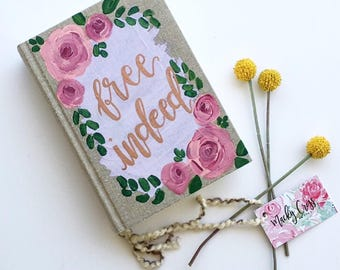 Free indeed | journaling bible | esv | hand painted bible