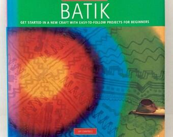 Batik - How to Batik - Methods & Techniques - wax batik - textile art - written by Joy Campbell - Start-A-Craft - projects for beginners