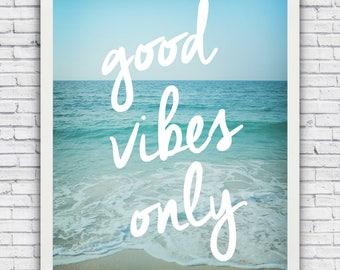 Good Vibes Only - beach wall art print (w/ optional frame)