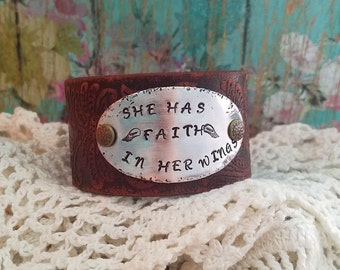SHE Has FAITH In Her WINGS>> Hand Stamped Brown Leather Cuff Bracelet/ Wristband/ Bangle/ Boho/ Inspirational/ Strength/ Mantra/ Life Quotes