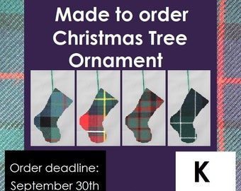Mini tartan Stocking, Christmas ornament, K names like Keith, Kennedy, Kerr, Kidd, Kilgour, Kincaid, Kinnaird and Kyle