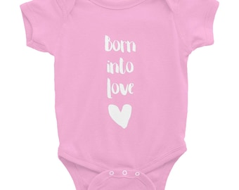 Born Into Love Infant Bodysuit