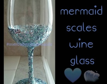 Mermaid scales wine glass~ personalization included!