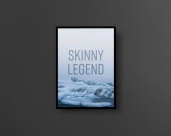 SKINNY LEGEND // A3 size poster, internet slang series, wall art, print