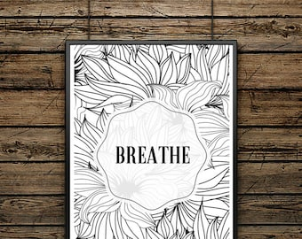 """Poster Word """"Breathe""""- Scandinavian Style - Wall decoration - Typographic Illustration - Gift - Black and White - Motivation"""
