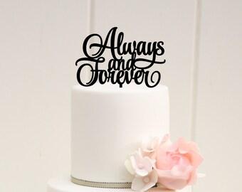 Original Always & Forever Wedding Cake Topper - Bridal Shower Cake Topper - 0055